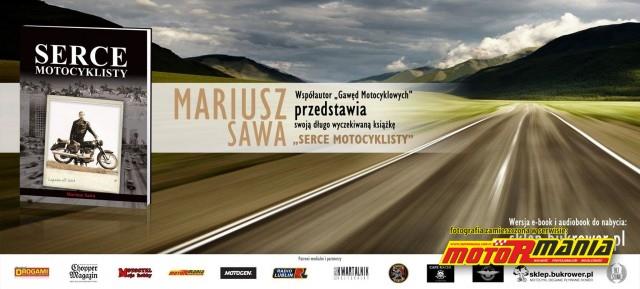 Serce motocyklisty ksiazka Mariusz Sawa (4)